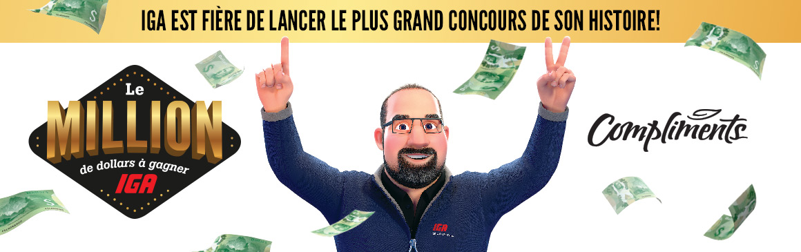 Le million de dollars à gagner