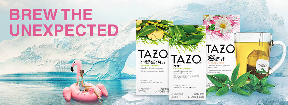 BREW THE UNEXPECTED WITH TAZO® BLENDS