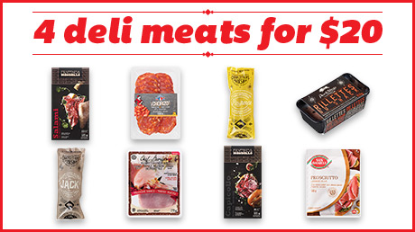 4 DELI MEATS FOR $20