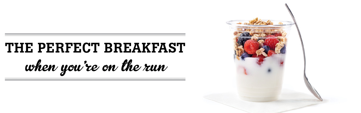 The perfect breakfast when you are on the run